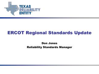 ERCOT Regional Standards Update