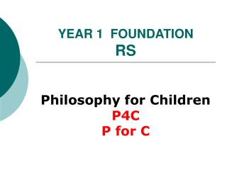 YEAR 1  FOUNDATION  RS