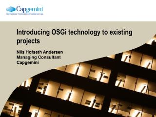 Introducing OSGi technology to existing projects