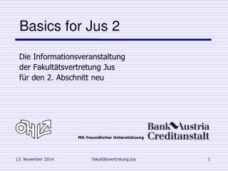 Basics for Jus 2