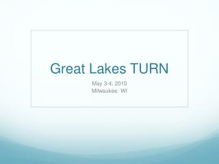 Great Lakes TURN
