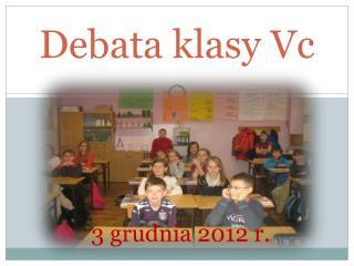Debata klasy  Vc