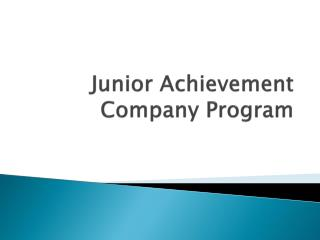 Junior Achievement  Company Program