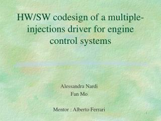 HW/SW codesign of a multiple-injections driver for engine control systems