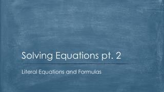 Solving Equations pt. 2