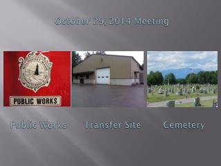 October 29, 2014 Meeting