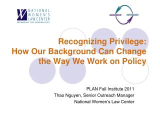 Recognizing Privilege:  How Our Background Can Change the Way We Work on Policy