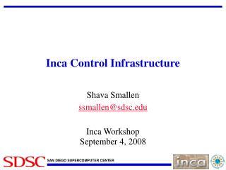 Inca Control Infrastructure