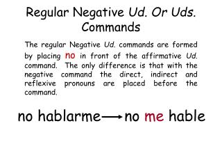 Regular Negative  Ud. Or Uds.  Commands