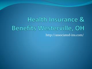 Health Insurance & Benefits Westerville, OH