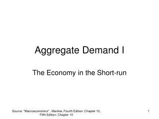 Aggregate Demand I