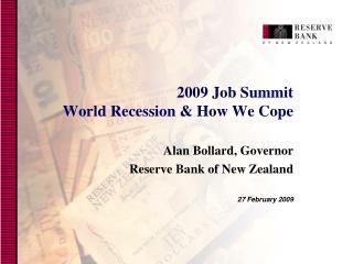 2009 Job Summit  World R ecession & How We Cope