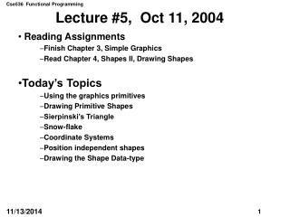 Lecture #5,  Oct 11, 2004