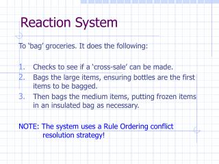 Reaction System