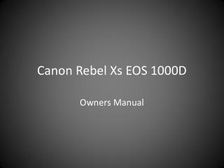 Canon Rebel Xs EOS 1000D