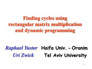 Finding cycles using  rectangular matrix multiplication and dynamic programming