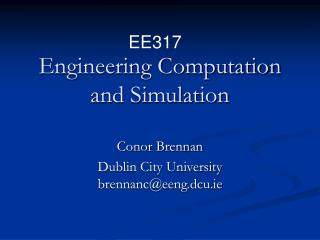 Engineering Computation and Simulation