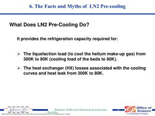 6. The Facts and Myths of  LN2 Pre-cooling