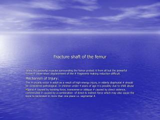 Fracture shaft of the femur
