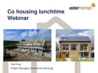 Co housing lunchtime Webinar