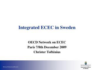 Integrated ECEC in Sweden