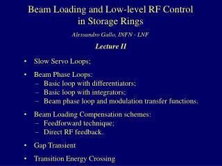 Slow Servo Loops;  Beam Phase Loops:  Basic loop with differentiators;