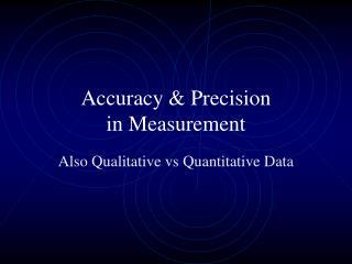 Accuracy & Precision in Measurement