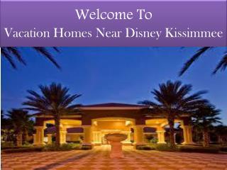 vacation homes near disney kissimmee