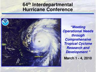 """Meeting Operational Needs through Comprehensive Tropical Cyclone Research and Development """