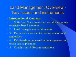 Land Management Overview - Key issues and instruments