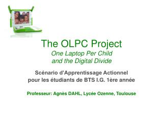 The OLPC Project One Laptop Per Child and the Digital Divide