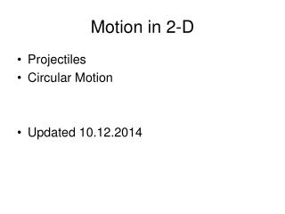Motion in 2-D