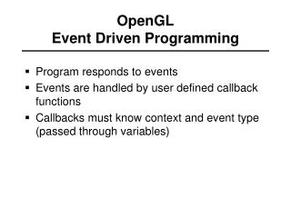 OpenGL Event Driven Programming
