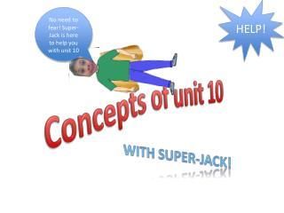 Concepts of unit 10