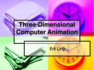Three-Dimensional Computer Animation