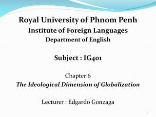 Royal University of Phnom Penh Institute of Foreign Languages Department of English