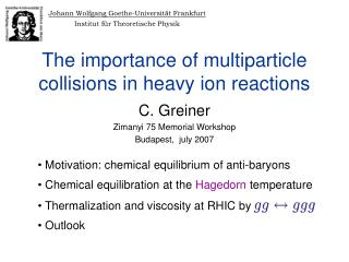 The importance of multiparticle collisions in heavy ion reactions