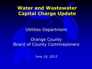 Water and Wastewater Capital Charge Update