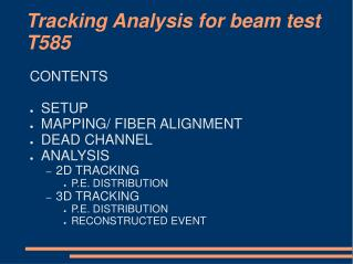Tracking Analysis for beam test T585
