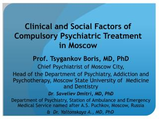 Clinical  and Social Factors of Compulsory Psychiatric Treatment in Moscow