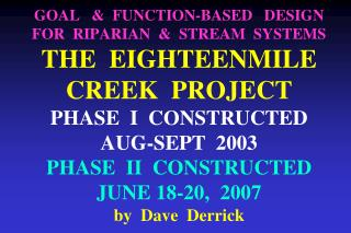 18  MILE  CREEK   RESTORATION ***SOME  PROJECT  GOALS***