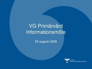 VG Primärvård Informationsmöte