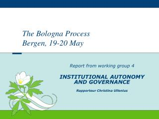 The Bologna Process Bergen, 19-20 May