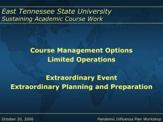 Course Management Options Limited Operations Extraordinary Event