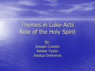 Themes in Luke-Acts Role of the Holy Spirit