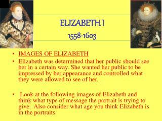 ELIZABETH I 1558-1603