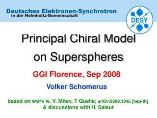 Principal Chiral Model   on Superspheres