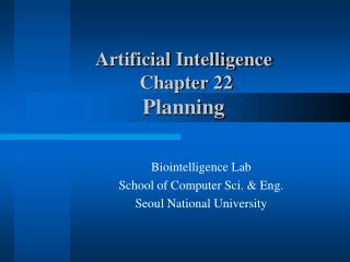Artificial Intelligence  Chapter 22 Planning