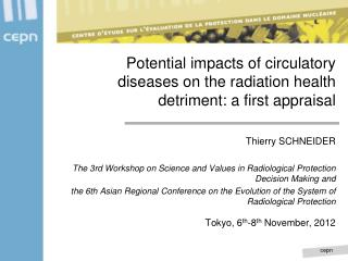 Potential impacts of circulatory diseases on the radiation health detriment: a first appraisal