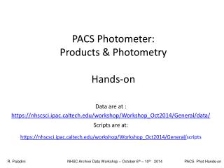 PACS Photometer:  Products & Photometry Hands-on